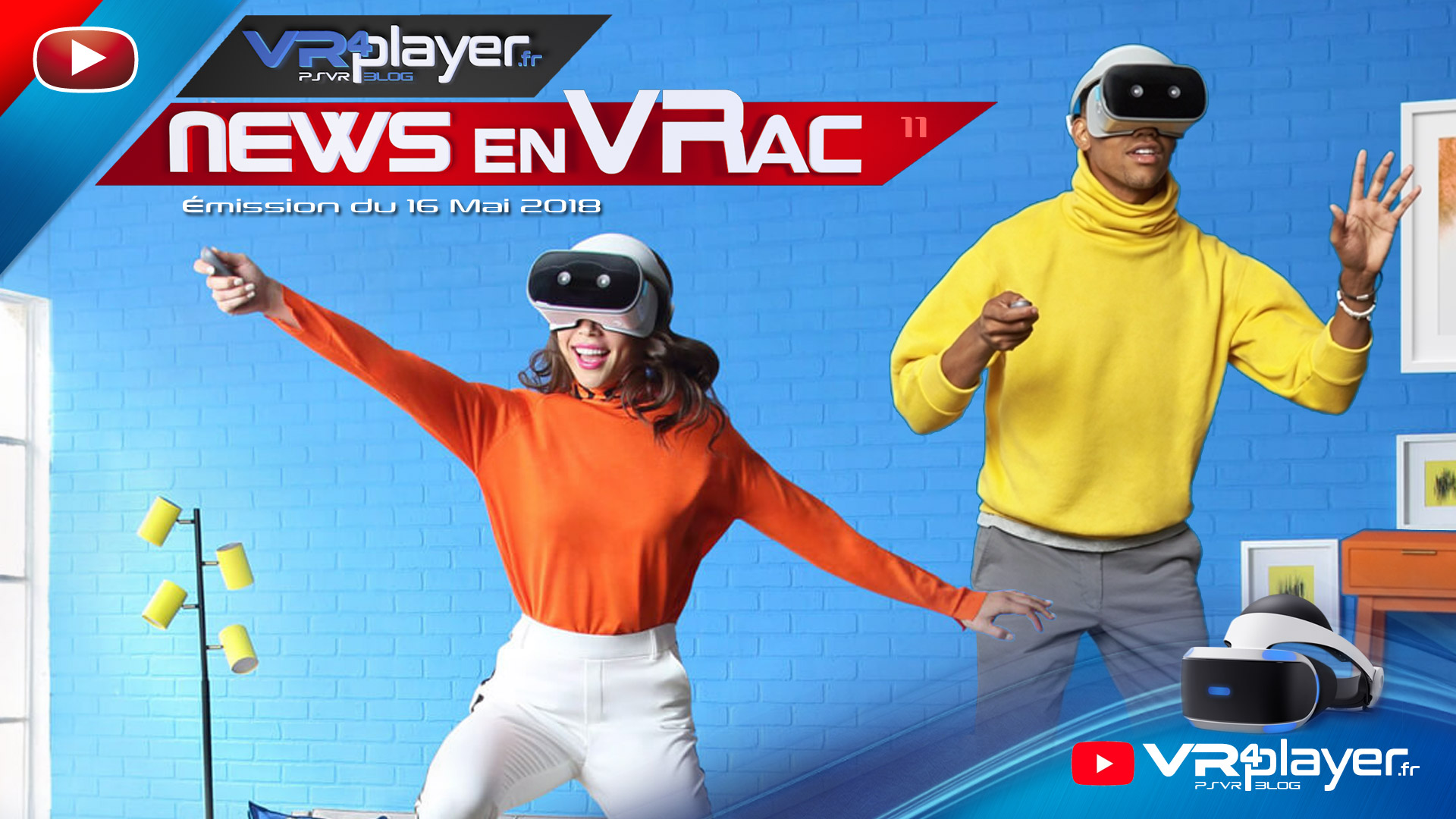 Les news en VRac émission 11 - PlayStation VR VR4Player.fr