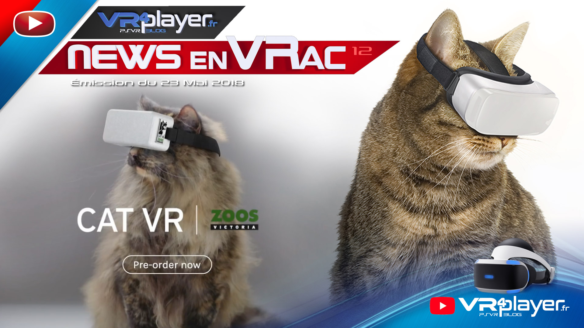 PlayStation VR Les News en VRac VR4player Émission n°12