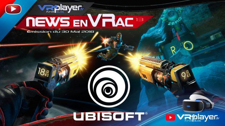 Les news en VRac, PlayStation VR, VR4player Émission 13