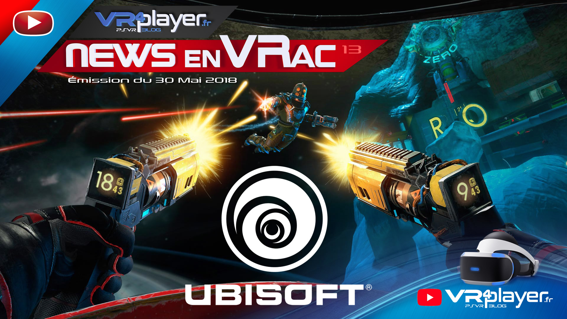 Les news en VRac, PlayStation VR, VR4player Émission 13