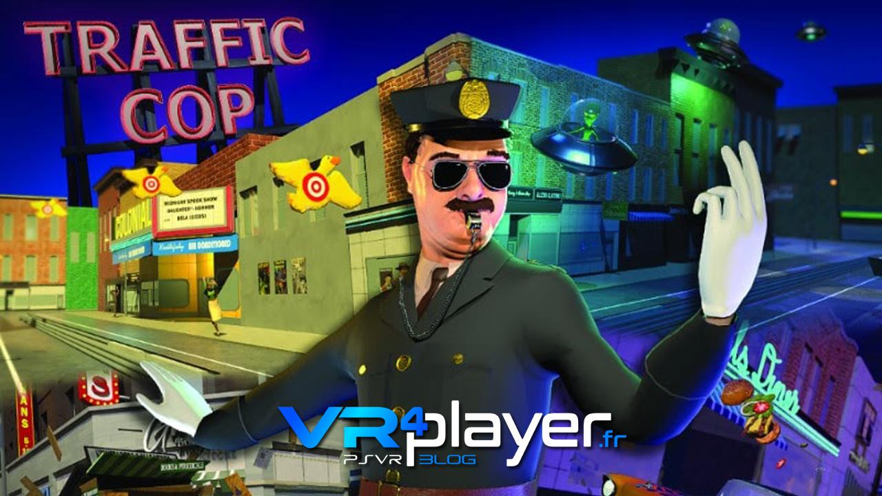 Traffic Cop PSVR VR4Player.fr