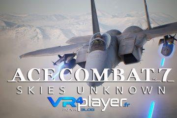 PS4, PlayStation VR : Ace Combat 7 donne enfin sa date de sortie !