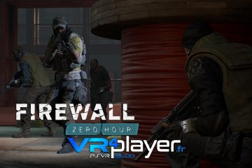 PlayStation VR : Firewall Zero Hour, le point sur le FPS le plus attendu du PSVR