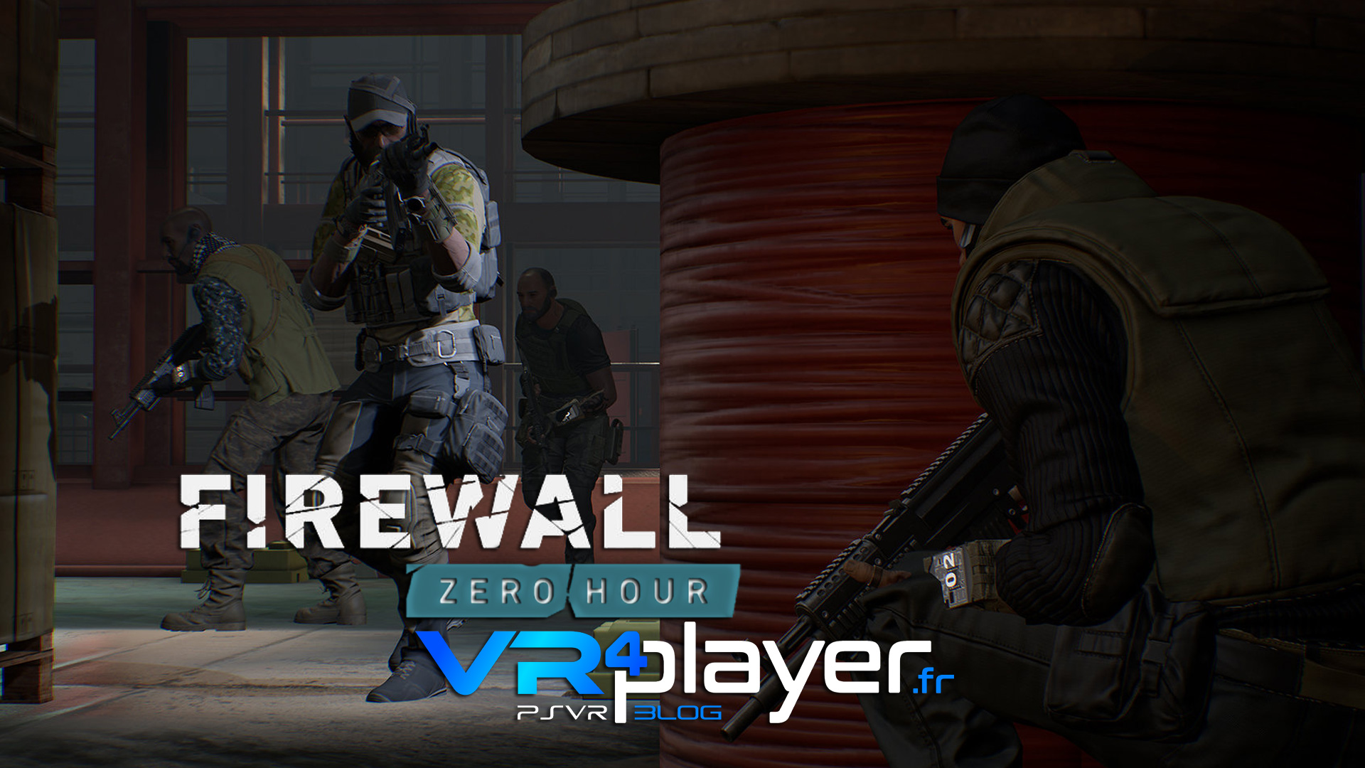 Firewall Zero Hour PSVR vr4player.fr