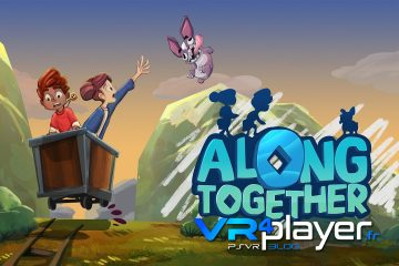 PlayStation VR : Along Together, nos premières impressions très positives