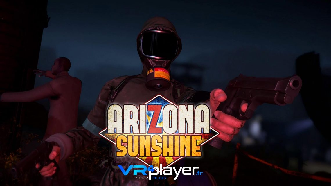 Arizona Sunshine Dead Man en juin sur PSVR vrplayer.fr