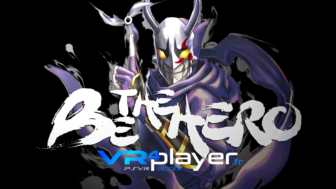 Be The Hero PlayStation VR vr4player.fr