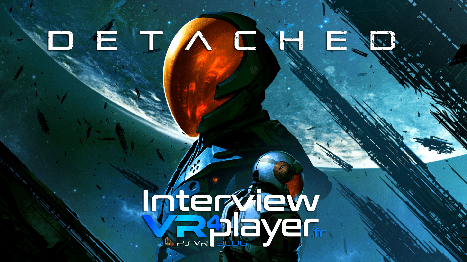 DETACHED sur PSVR, l'interview vr4player.fr