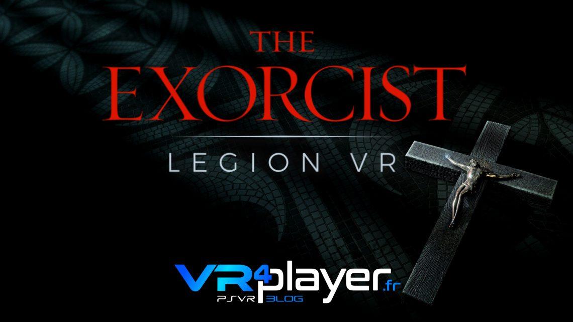 The Exorcist Legion VR sur PSVR vr4player.fr