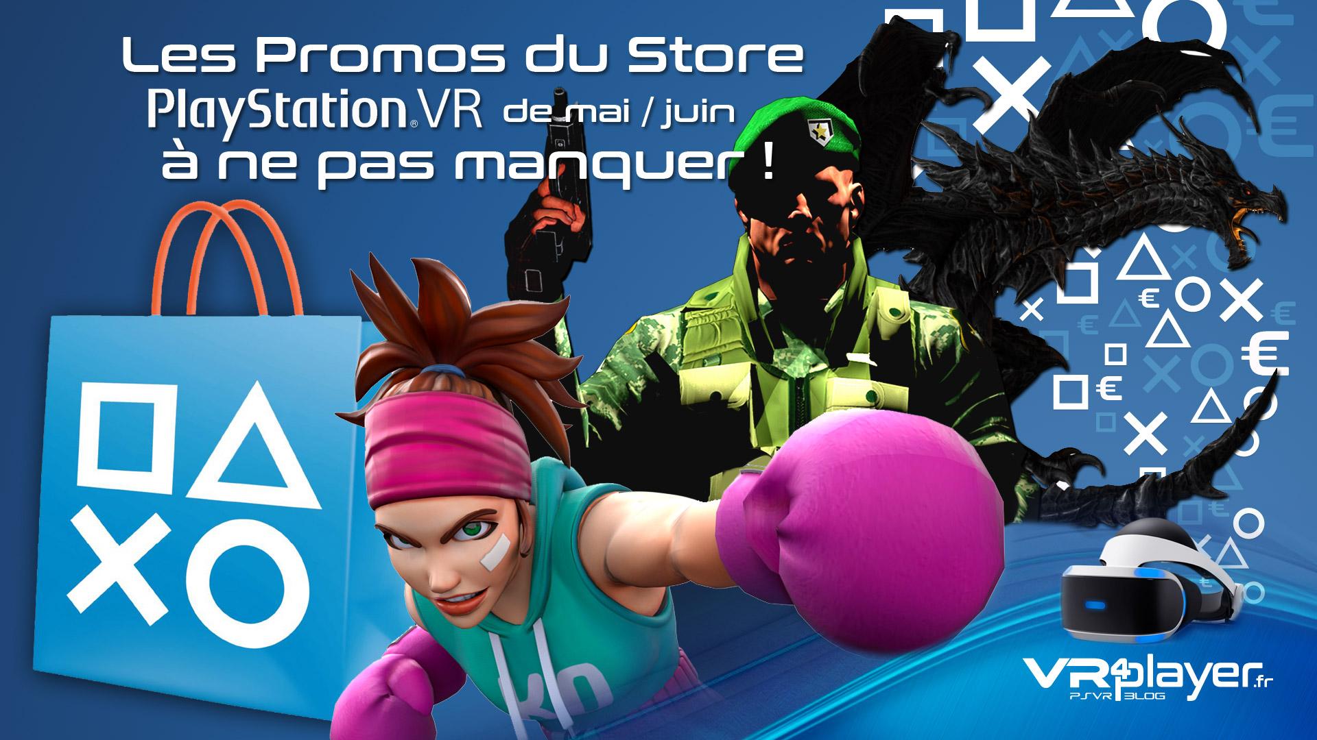 les promos du Store de mai et juin sur PSVR VR4Player.fr