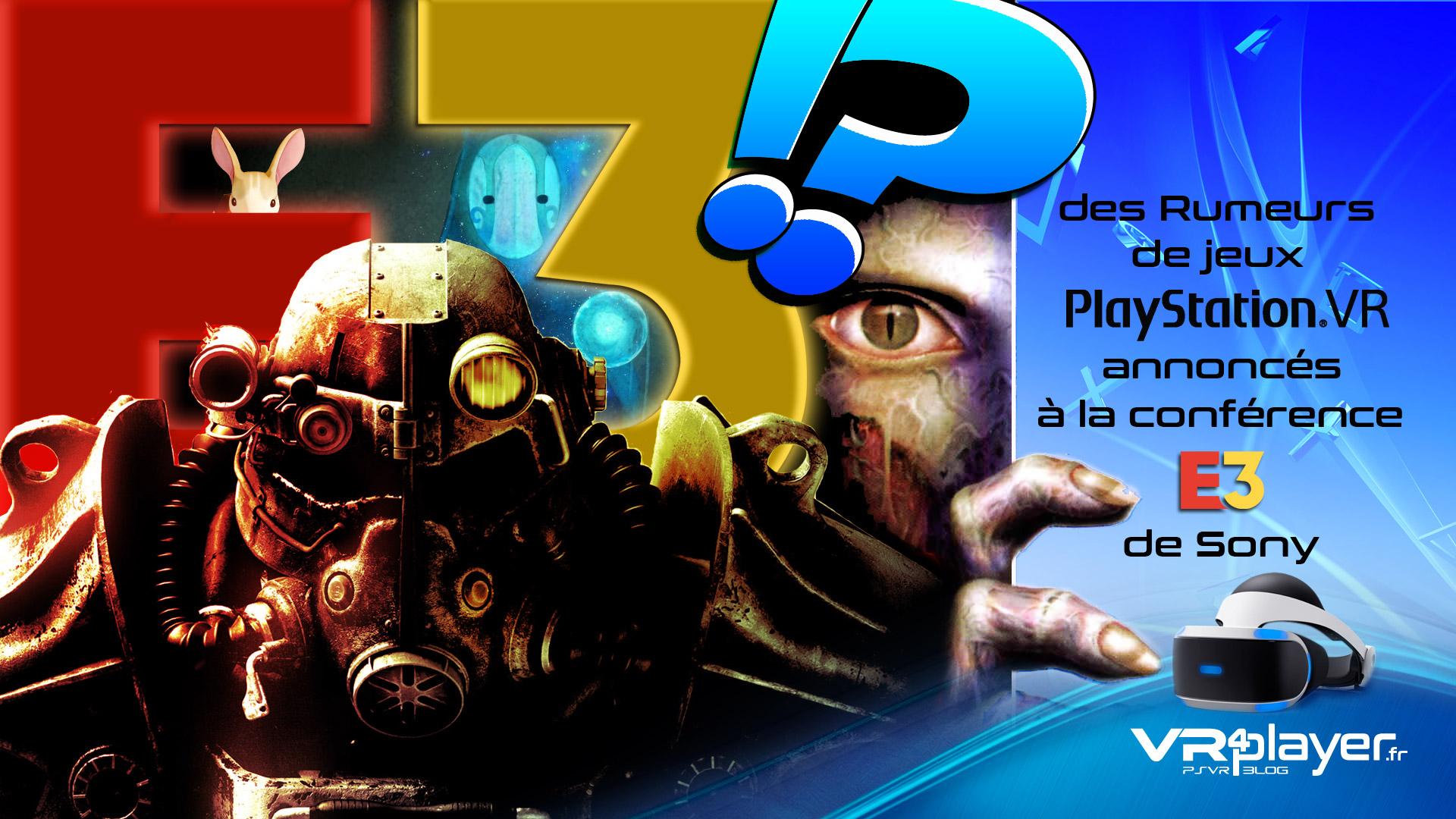 les rumeurs de jeux PSVR à l'E3 vr4player.fr