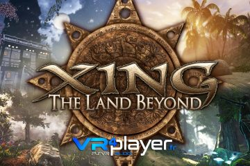 PlayStation VR : Xing the Land Beyond se montre en vidéo de gameplay sur PSVR