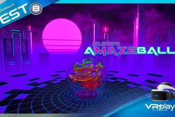 PlayStation VR : Super Amazeballs, le casse-Test de Sei