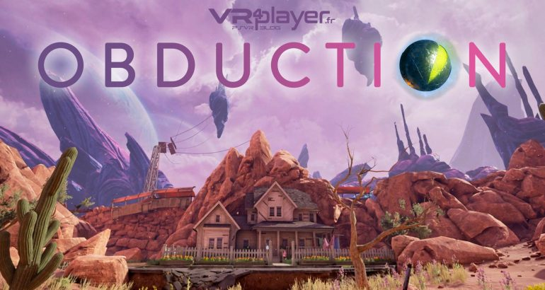 Obduction sur PlayStation VR VR4player.fr