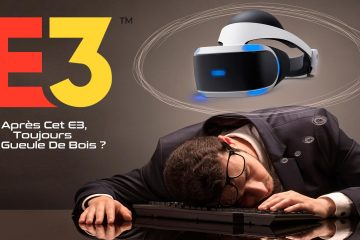 PlayStation VR : Après cet E3, toujours la gueule de bois sur PSVR ?