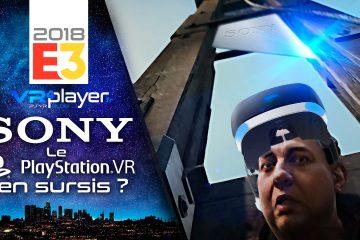 PlayStation VR : E3 2018, Sony auraient-ils condamné le PSVR ?