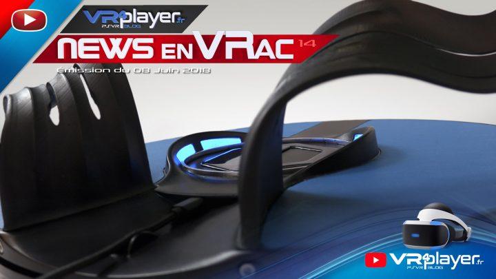 Les News en VRac PlayStation VR Émission 14 VR4Player