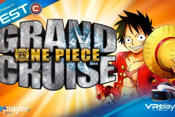 PlayStation VR : One Piece Grand Cruise notre Test sans concession