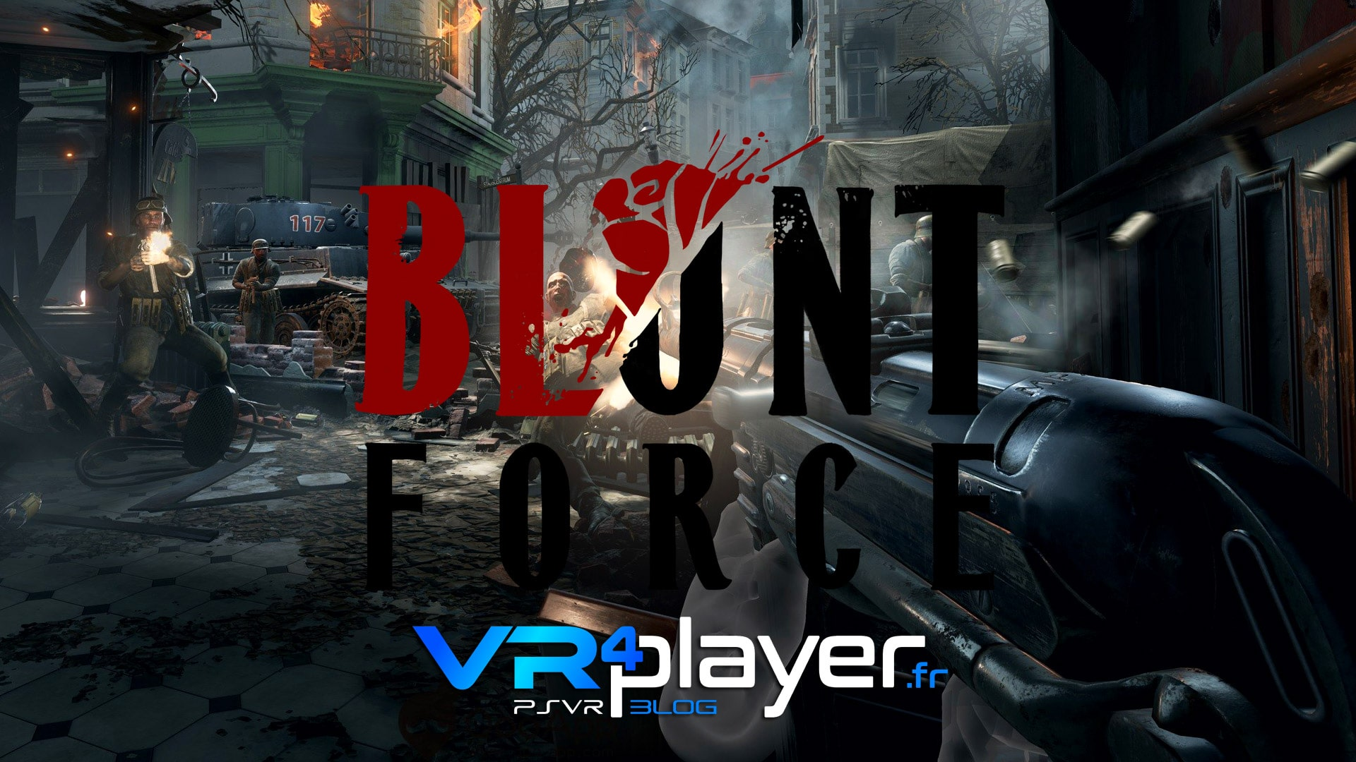 Blunt Force sur PSVR vr4player.fr