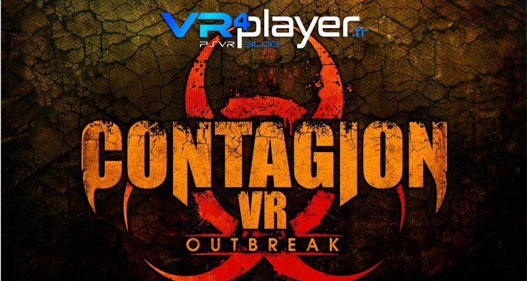 CONTAGION VR Outbreak PSVR vr4player.fr