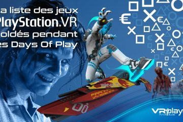 PlayStation VR : les Days Of Play, beaucoup de jeux PSVR soldés