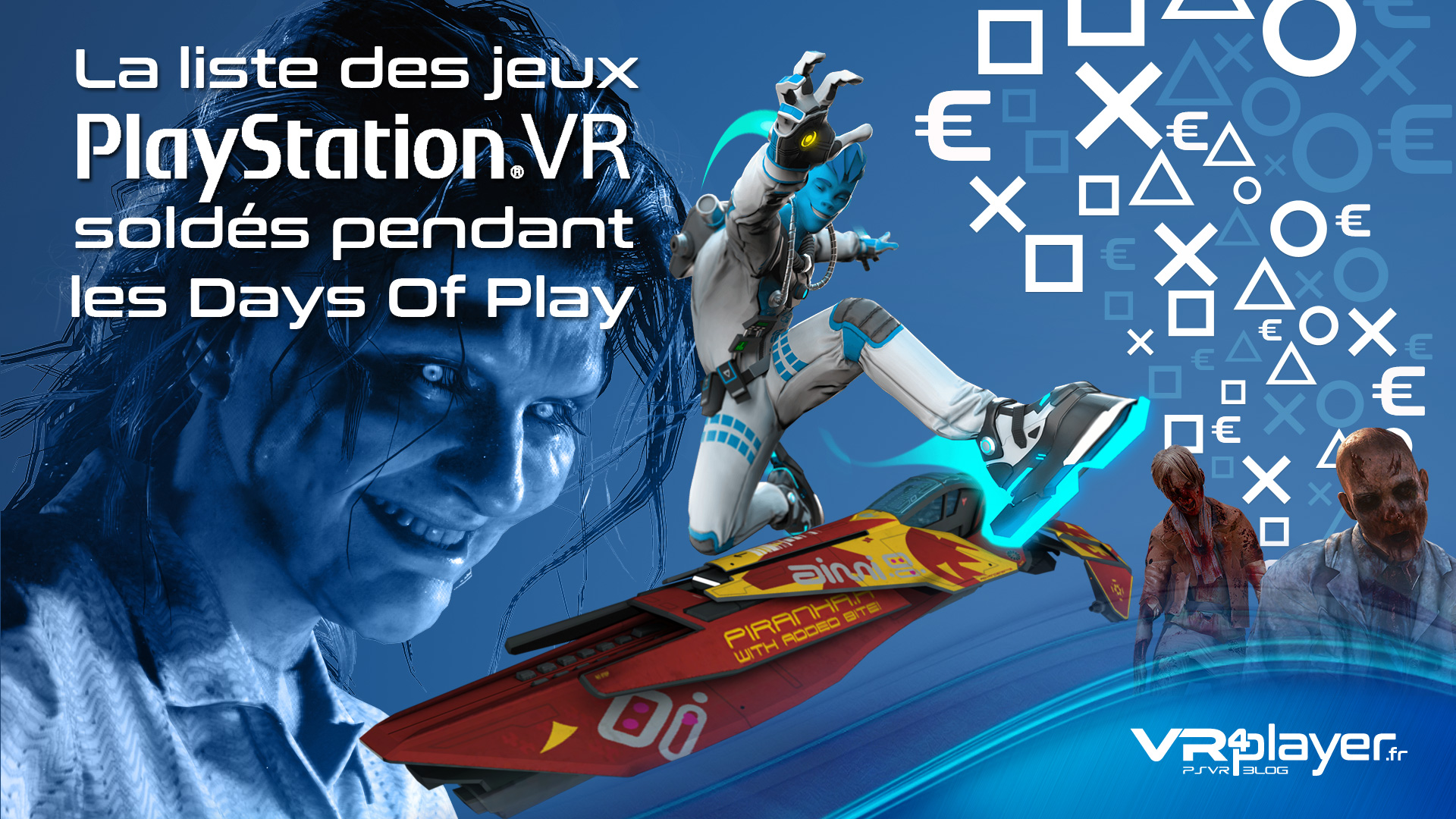 Days of Play liste des jeux PSVR soldés vr4player