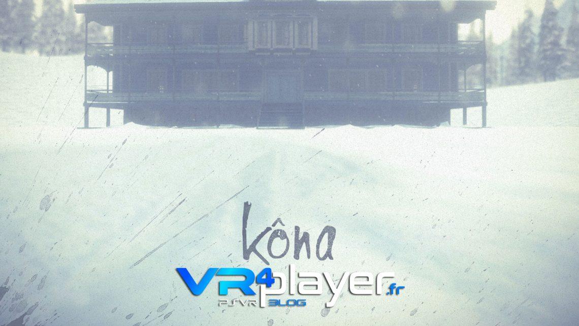 Kôna disponible sur PSVR vr4player.fr