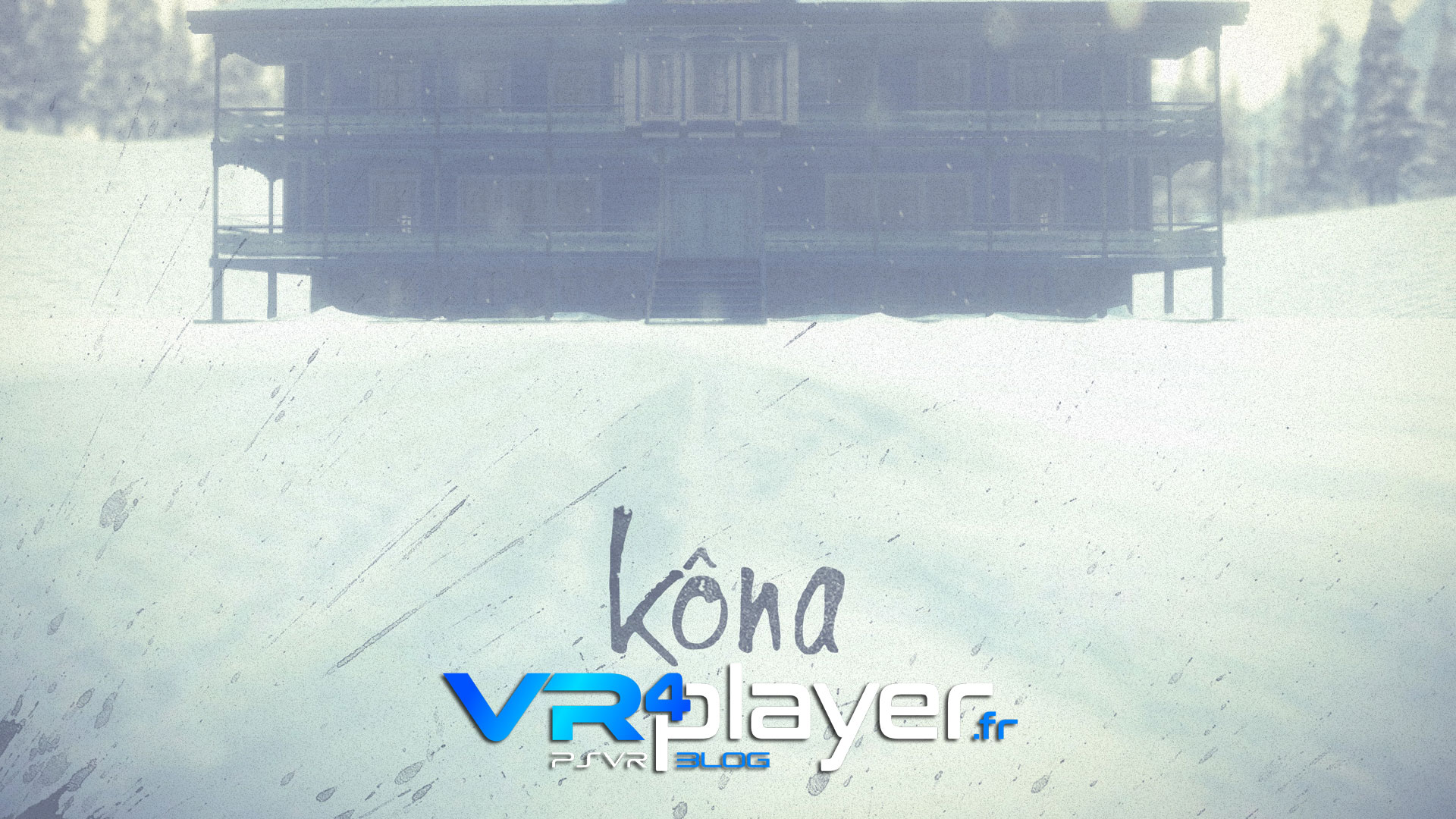 Kôna disponible sur PSVR vr4player.fr