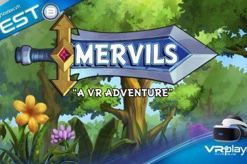 PlayStation VR : Mervils, test review de l'aventure VR retro du PSVR