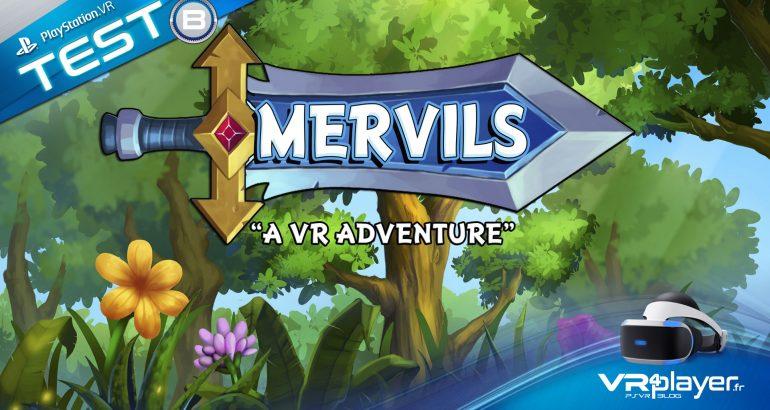 Mervils le test vr4player.fr
