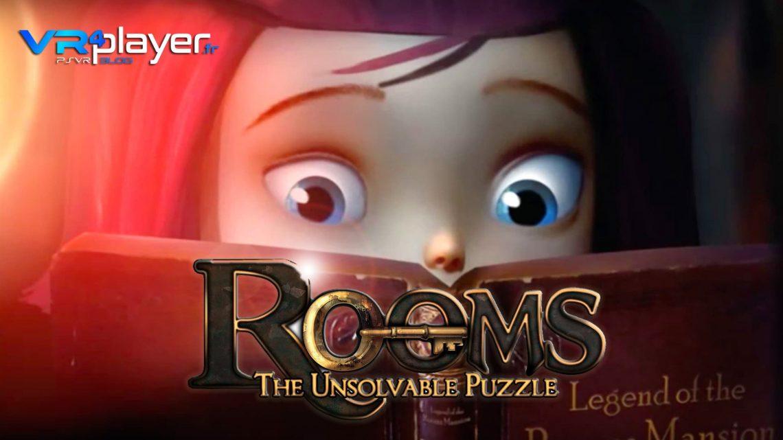 ROOMS The Unsolvable Puzzle sur PSVR vr4player.fr