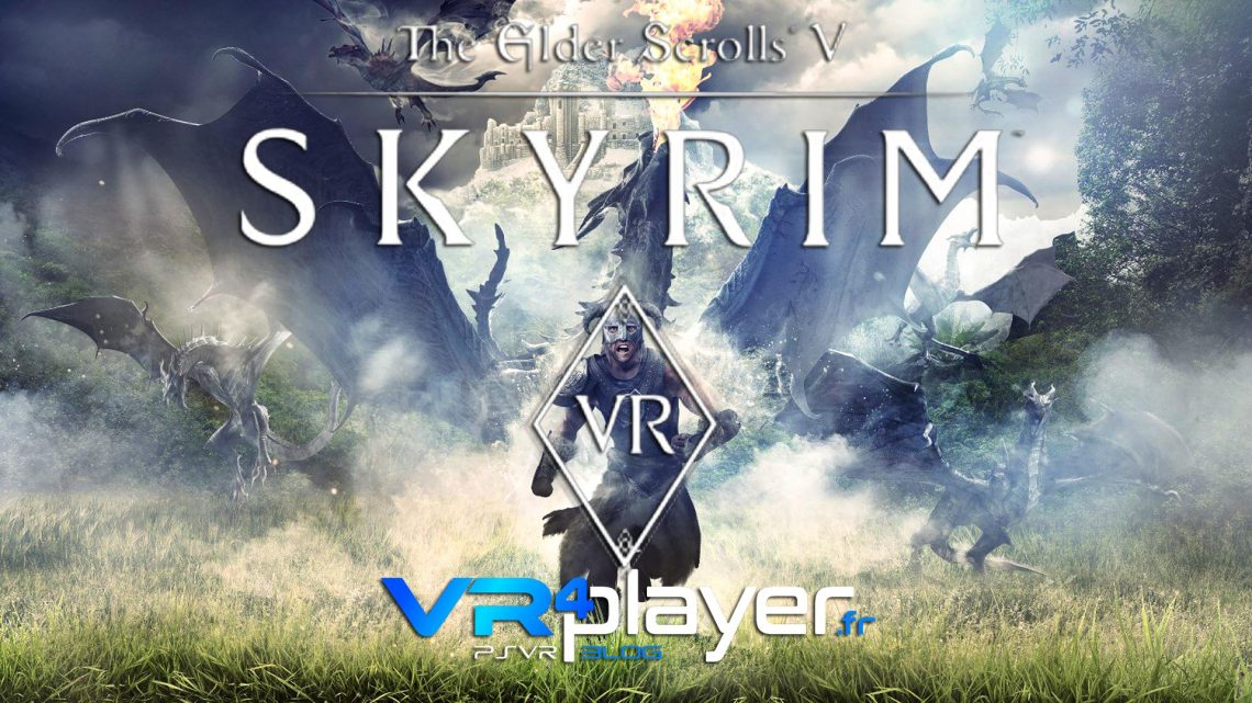 Skyrim VR, nouveau patch PSVR vr4player.fr