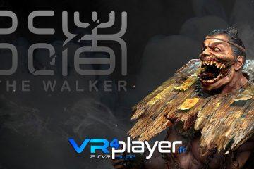 PlayStation VR : The Walker s'arrête le 4 juillet sur PSVR