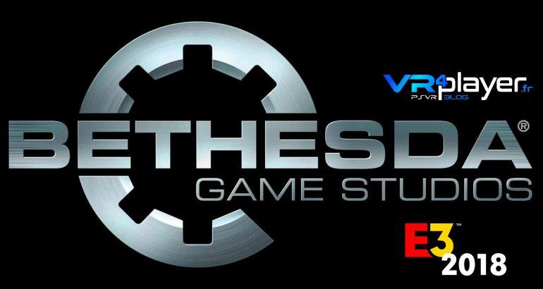 Jeux VR Bethesda E3 2018