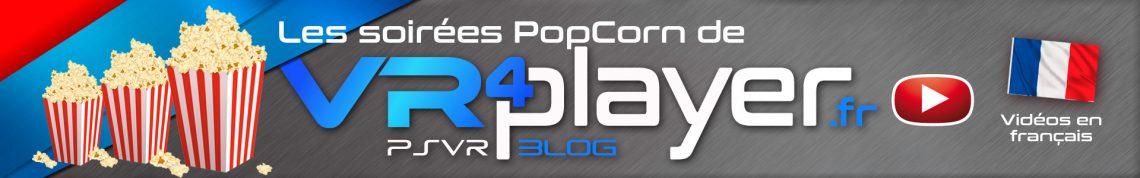 Soirée Pop Corn sur VR4player