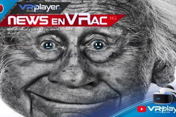 PlayStation VR : Les News en VRac 16, l'actu du PSVR en Vidéo.