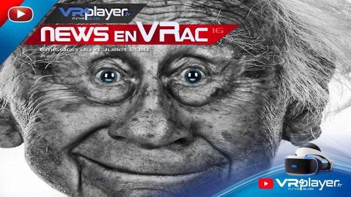 Les News en VRac PlayStation VR Émission 16 VR4Player