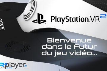 PlayStation VR 2 : Bienvenue dans le futur du jeu vidéo…