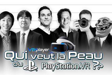 PlayStation VR : Qui veut la peau de la Réalité Virtuelle et du PSVR ?