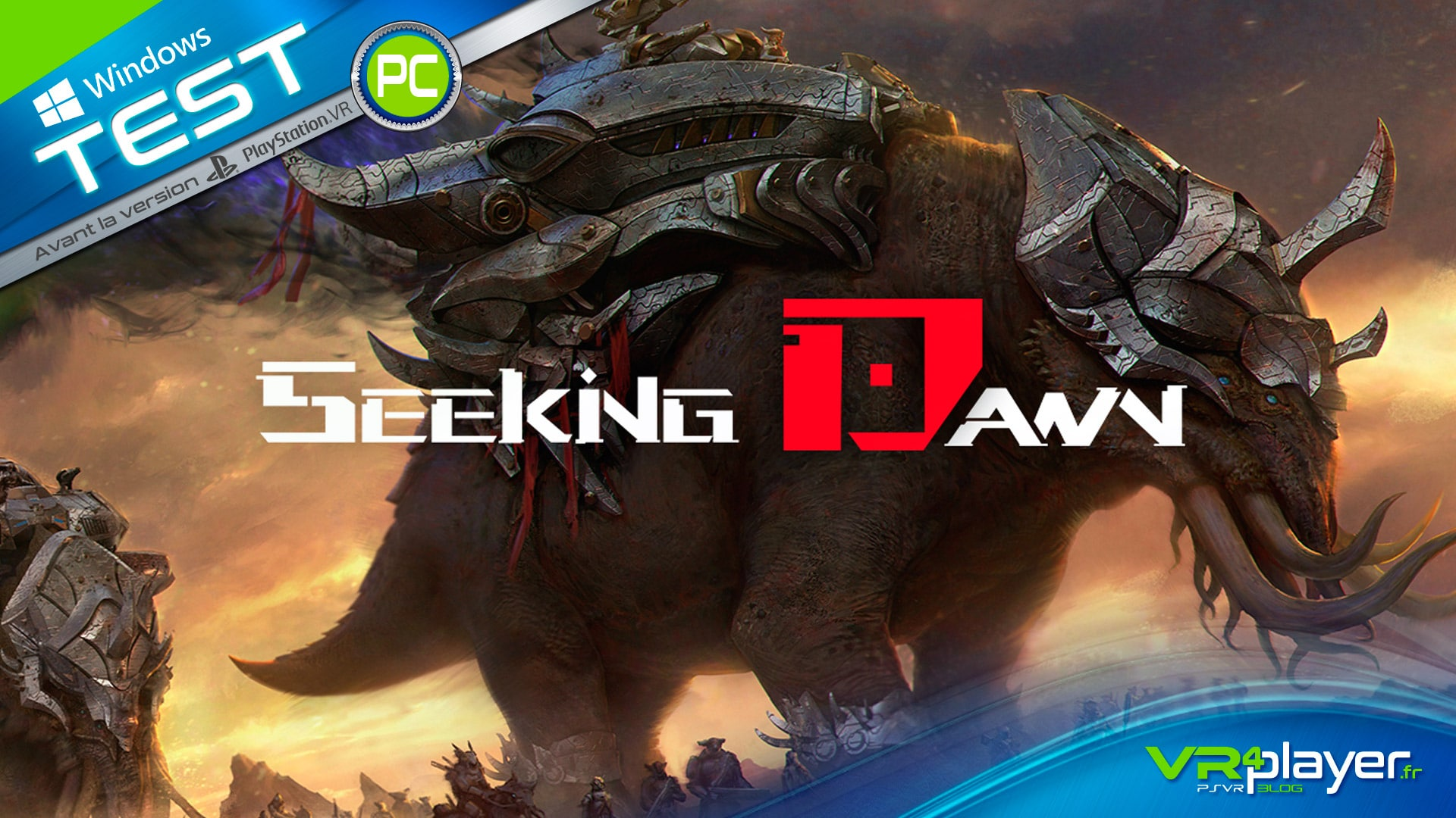 Seeking Dawn Test Review PC HTC Vive, Oculus Rift, Windows Mixed Reality, VR4player