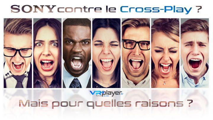 Sony contre le Cross-Play Les Raisons VR4Player.fr