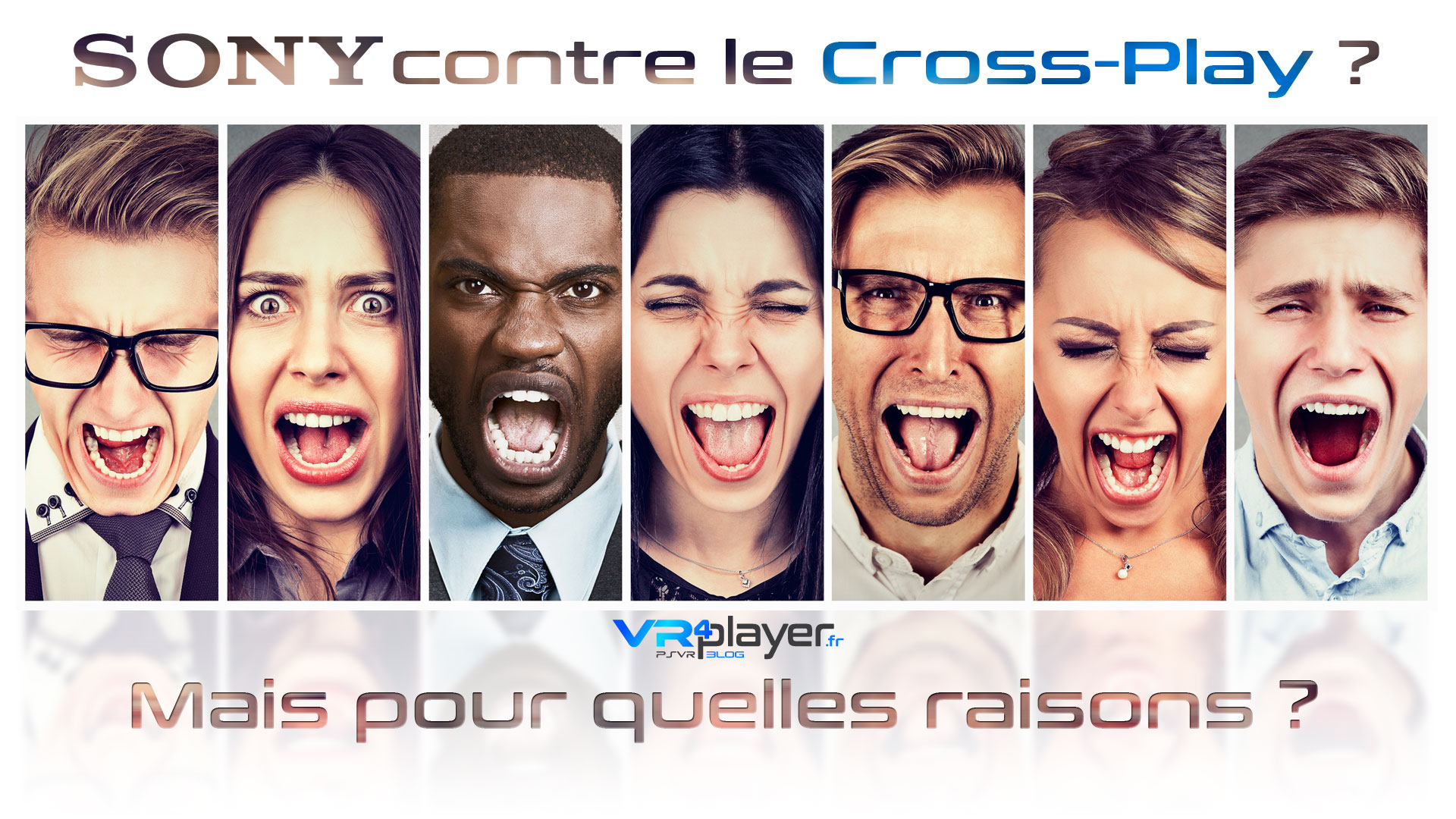 Sony contre le Cross-Play Les Raisons VR4Player.fr