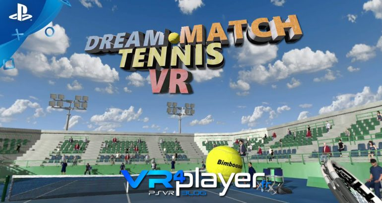 Dream Match Tennis VR sur le Store vr4player.fr