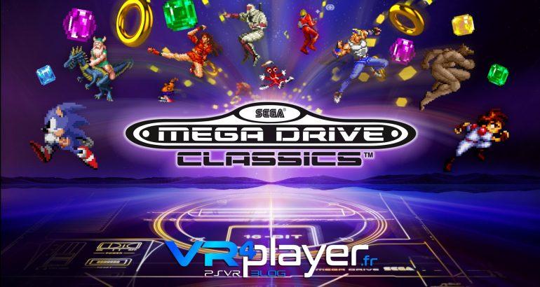 Sega Mega Drive Classics compatible PSVR vr4player.fr