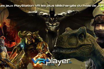 PlayStation VR : le top des jeux PSVR téléchargés au mois de juin