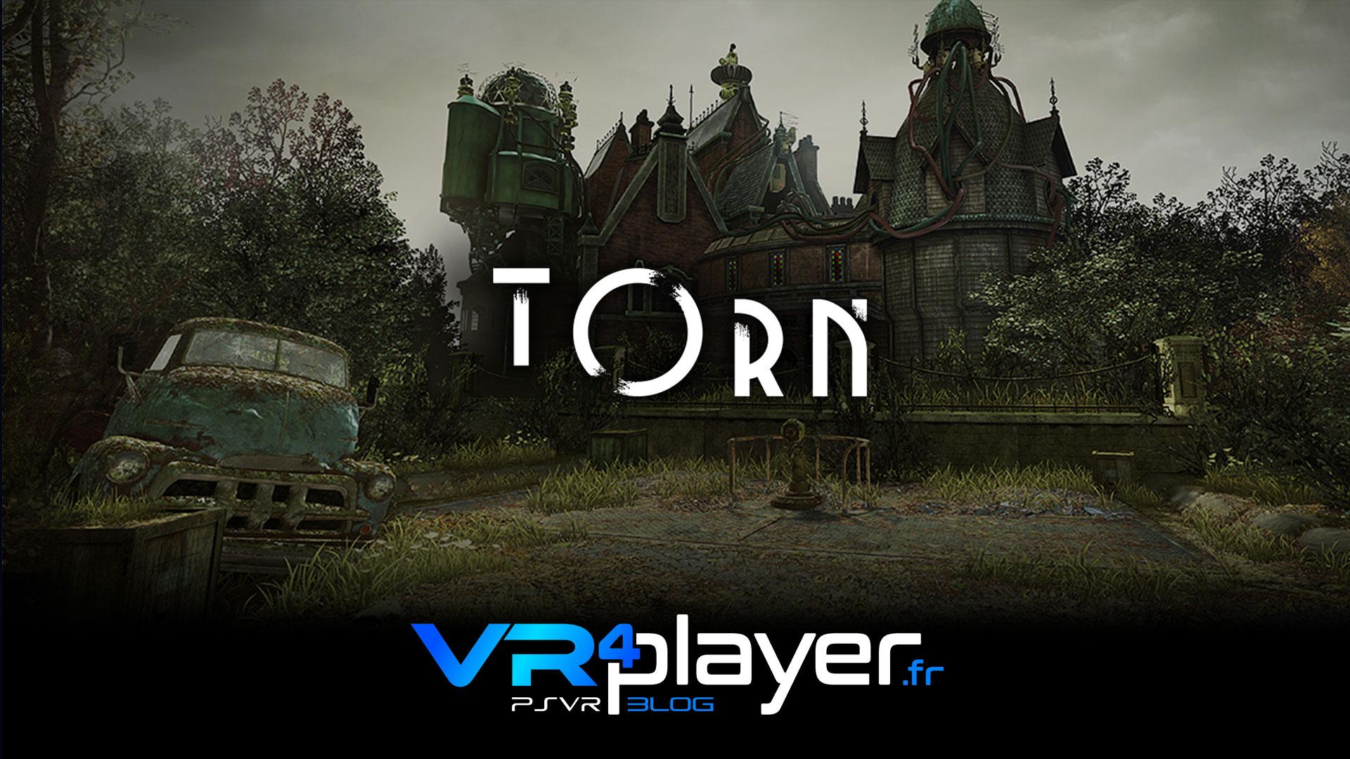 Torn sur PlayStation VR vr4player.fr