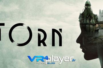 PlayStation VR : Torn se montre de toute beauté avant sa sortie sur PSVR
