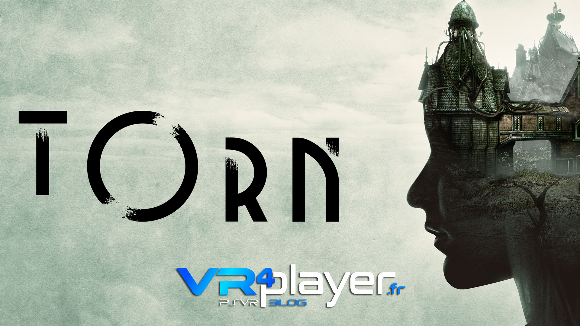 Torn sur PlayStation VR vr4player.fr