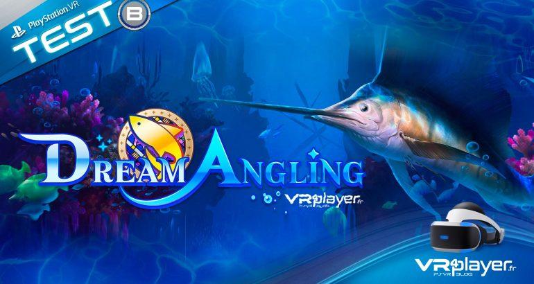 Dream Angling, le TEST sur PSVR