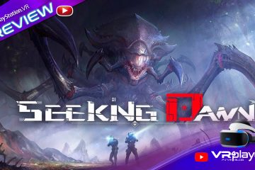 PlayStation VR : Preview de Seeking Dawn sur PC en attendant sa version PSVR